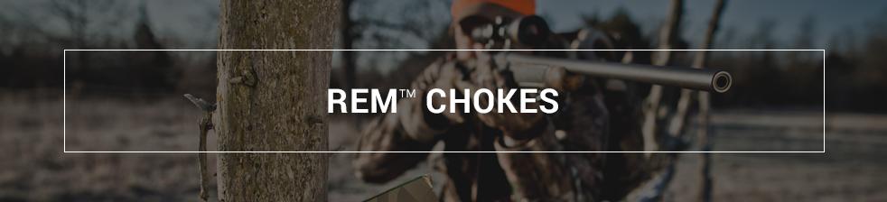 REM® Chokes